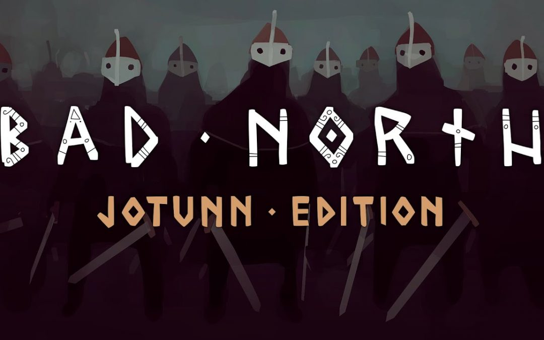Bad North è ora gratis su Epic Games Store per pochi giorni