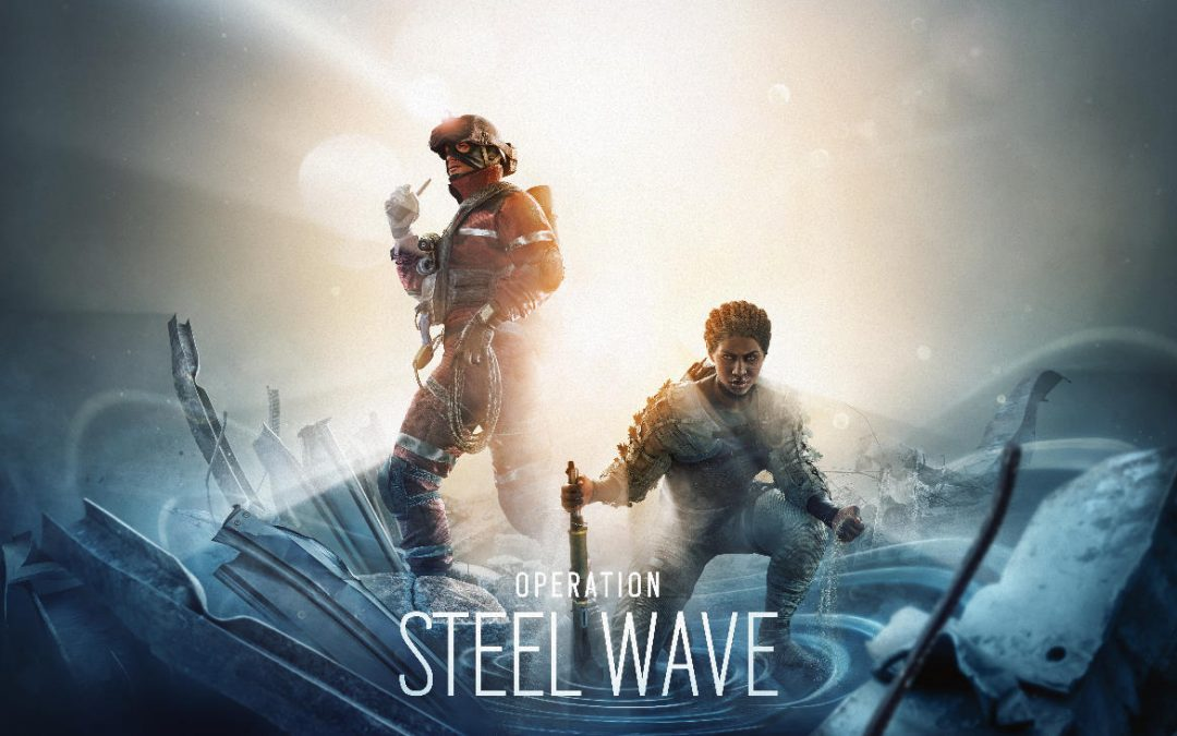 Rainbow Six Siege, Operation Steel Wave è ora disponibile