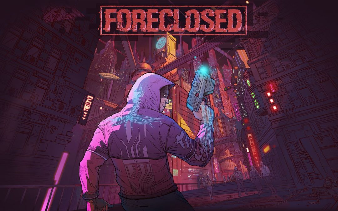 Foreclosed, lo shooter action tutto italiano arriva anche su PS5 e Xbox Series nel 2021, nuovo video