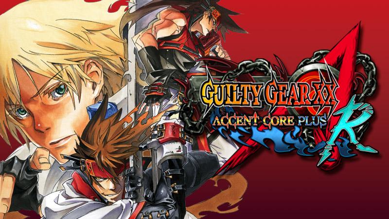 Guilty Gear XX Accent Core Plus R per PC, il nuovo aggiornamento aggiunge il rollback netcode (GGPO)