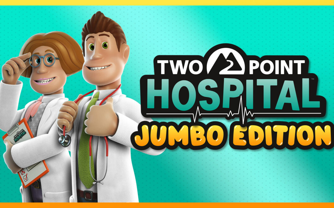 Two Point Hospital, la Jumbo Edition porta tutte le ultime espansioni su console