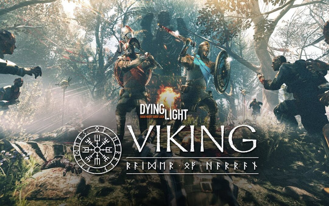 Dying Light, svelato il nuovo DLC Viking Raiders of Harran