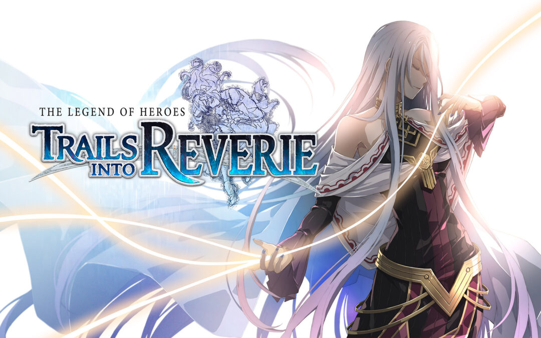 The Legend of Heroes Trails into Reverie in uscita in Occidente nel 2023